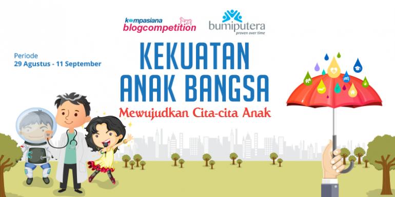 Ikuti Blog Competition Bumiputera Periode 2: Mewujudkan Cita-cita Anak