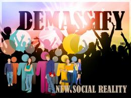 demassify on the new social reality -Ad Agung