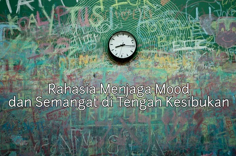 Sampai nggak sadar sudah jam berapa? Kesibukan kadang membuat kita linglung, dan hal itu mengintai menurunnya mood. Foto dari pexels.com