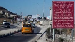 Peringatan masuk Area A oleh Israel di pintu masuk kota Nablus. Sumber: Times of Israel