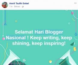 Ucapan Selamat Hari Blogger Nasional. (Foto: Facebook Amril Taufik Gobel)
