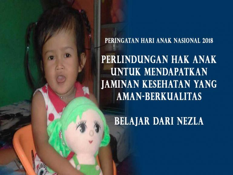 Nezla Tri Zahara, Balita yang meninggal diduga karena sulitnya mendapatkan Rujukan sebagai Peserta BPJS Kesehatan/DOKPRI