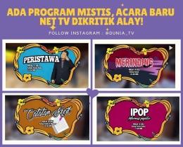 Acara Baru NET TV | IG/dunia_tv