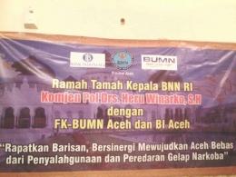 Spanduk Ramah tamah Kepala BNN RI dengan FK BUMN Aceh dan BI Aceh