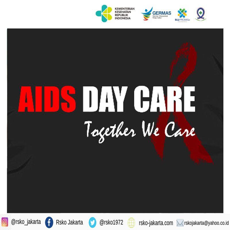 Deskripsi : AIDS Day Care, Together We Care I Sumber Foto : dokpri