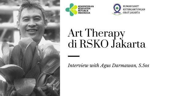 Deskripsi : Art Therapy di RSKO Jakarta wawancara dengan Agus Darmawan, S.Sos I Sumber Foto : dokpri