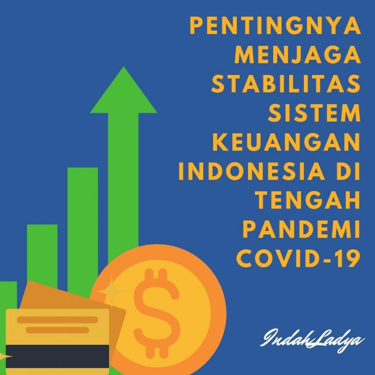 pentingnya menjaga stabilitas sistem keuangan Indonesia (sumber gambar: @indahladya)
