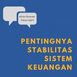 Pentingnya Stabilitas Sistem Keuangan (sumber gambar: @indahladya)