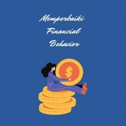 Memperbaiki Financial Behavior (sumber gambar: @indahladya)