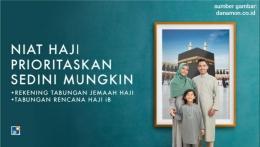 Niat Haji Prioritaskan Sedini Mungkin (sumber gambar: danamon.co.id)