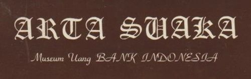 Ilustrasi Museum Arta Suaka diambil dari buku katalogus (koleksi pribadi)