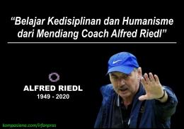 Selamat jalan Alfred Riedl. | foto: Dokumen Pribadi