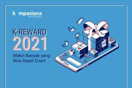 K-Rewards 2021: Makin Banyak yang Bisa Dapat Cuan!