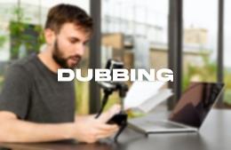 Dubbing