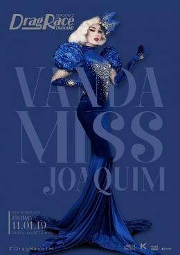 Vanda Miss Joaquim sebagai Drag Queen Peserta Drag Race Thailand Season 2