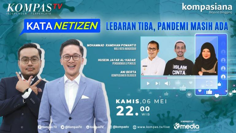 Kata Netizen: Lebaran Tiba, Pandemi Masih Ada (Dok. KompasTV)