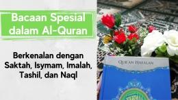 Tanda dan Bacaan Spesial dalam Quran. Dok. Ozy V. Alandika