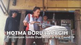 Hotma Boru Saragih menjadi perempuan tangguh setelah suaminya wafat. Ia membesarkan sendiri kedua anaknya. Sejak pandemi Covid-19 maupun sebelum pandemi, ia belum pernah menerima sekalipun bantuan apa pun dari pemerintah. Foto: budi tanjung