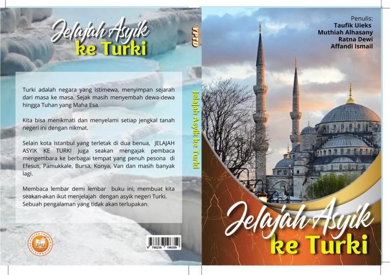 Jelajah Asyik ke Turki (dok: Taufik)