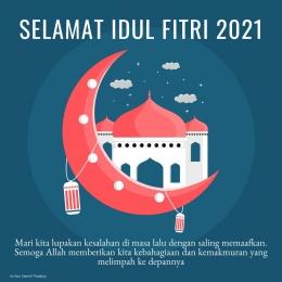 Kumpulan ucapan selamat lebaran atau selamat hari raya Idul Fitri 2021 yang bisa dibagikan (buatan pribadi via canva.com)
