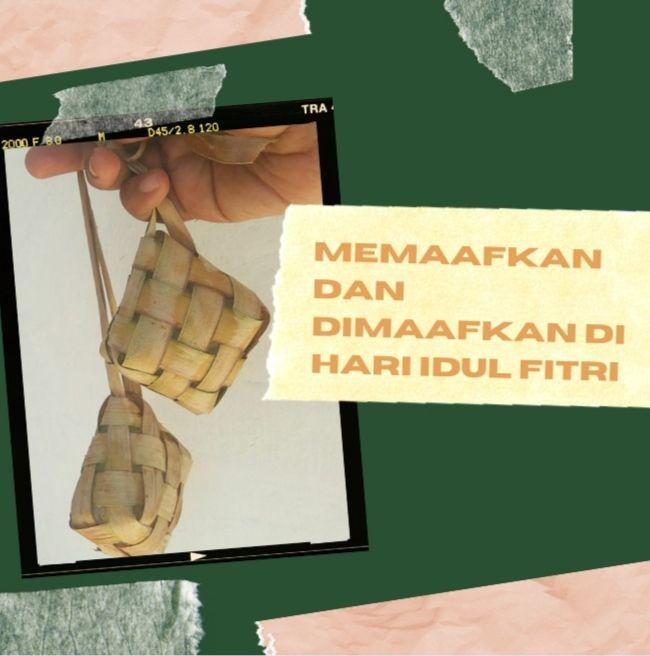 Idul Fitri momen yang tepat untuk memaafkan dan mendapatkan maaf (dok.windhu)