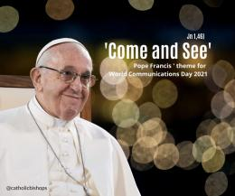Paus Fransiskus dan pesan hari Komunikasi ke-55 tahun 2021: catholicadkk.org