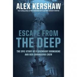 Escape from the deep tulisan Alex Kershaw. goodreads.com