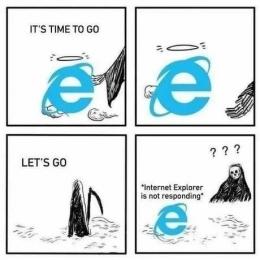 Selamat tinggal Internet Explorer, anda masih jadi bahan kelucuan ketika benar - benar mati (WTF/9gag.com)
