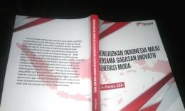 Mewujudkan Indonesia Maju Bersama Gagasan Inovatif Generasi Muda karya sri patmi dkk/foto: samhudi