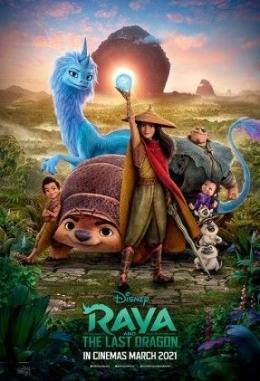 Poster Film Raya and the Last Dragon. (Sumber: https://21cineplex.com/)