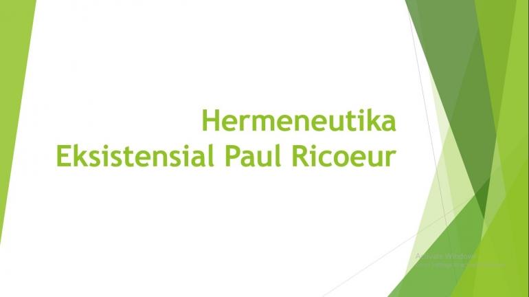 Hermeneutika Eksistensial Ricoeur / dokpri