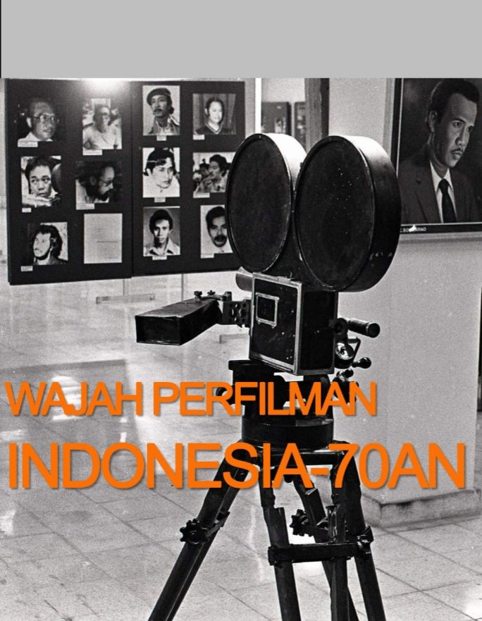 Wajah perfilman nasional tahun 70an yang menarik disimak (sumber gambar: Tempo/iPusnas)