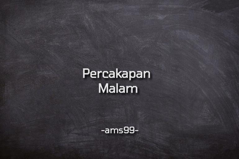 Puisi Percakapan Malam (Dokpri @ams99_By.Text On Photo)
