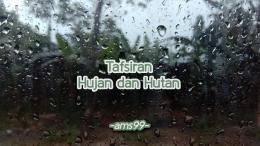 Puisi Tafsiran Hujan dan Hutan (Dokpri @ams99_By. Text On Photo)