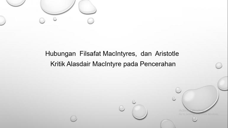 Hubungan Filsafat Alasdair MacIntyres, dan Aristotle    Dok. pribadi