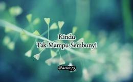 Puisi Rindu tak Mampu Sembunyi (Dokpri @ams99_By.Text On Photo)