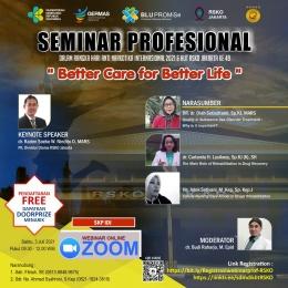 Deskripsi : Seminar Profesional tentang NAPZA ; Better Care for Better Life I Sumber Foto : RSKO Jakarta-Daus