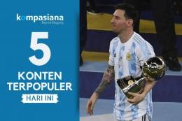 Lionel Messi akhirnya mempersembahkan gelar untuk Argentina usai juara Copa America 2021 mengalahkan Brasil 1-0. (Diolah Kompasianad dari KOMPAS.com)
