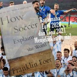 Bagaimana Sepak Bola Menjelaskan Pandemi/Olahan pribadi
