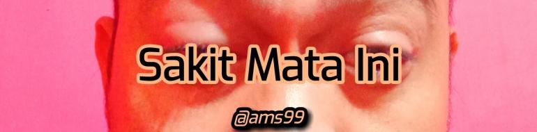 Puisi Sakit mata Ini (Dokpri @ams99 By. Text On Photo)