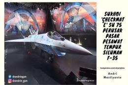 Sukhoi heckmate'Su 75 Perusak Pasar Pesawat Tempur Siluman F 35/dok.@andriegan