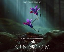 Poster episode spesial Kingdom: Ashin of the North.   Netflix