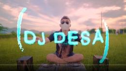 Sumber: Screenshot/YouTube/DJ Desa