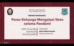 1.1 Cover Webinar Psikoedukasi Peran Keluarga Mengatasi Stres selama Pandemi/Dokpri