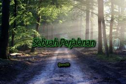 Puisi Sebuah Perjalanan/ Dokpri @ams99 By Text On Photo