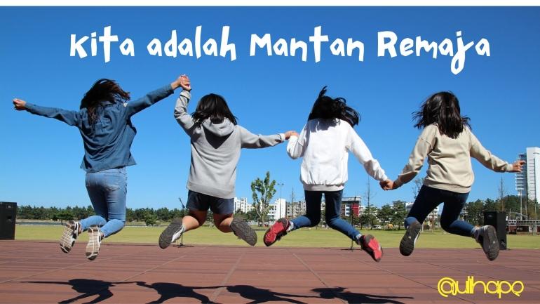 Mantan Remaja - by Ulihape