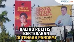 Baliho politisi yang sedang ramai dipasang. (sumber: Youtube/Kompascom)