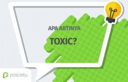 Ilustrasi toxic   sumber: posciety.com