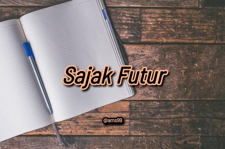 Puisi Sajak Futur/ Dokumentasi @ams99 By Text On Photo