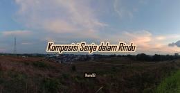 Puisi Komposisi Senja dalam Rindu/ Dokpri @ams99 By Text On Photo